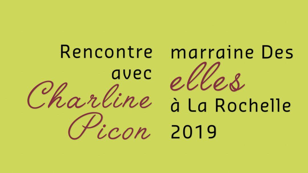 Charline Picon marraine Des Elles à La Rochelle 2019